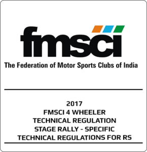 2017 – FMSCI 4 Wheeler Technical Regulations Stage Rally Specific Technical Regulations For RS