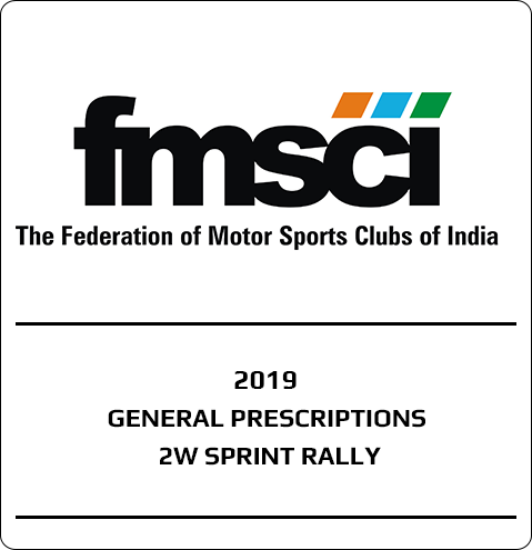 2w Sprint Rally General Prescriptions 2019 – FMSCI